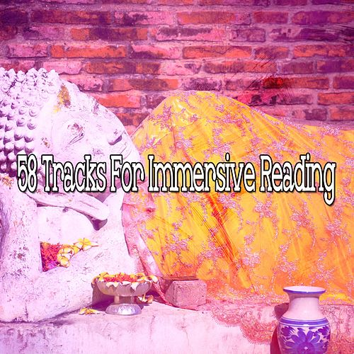 58 Tracks for Immersive Reading de Zen Meditate