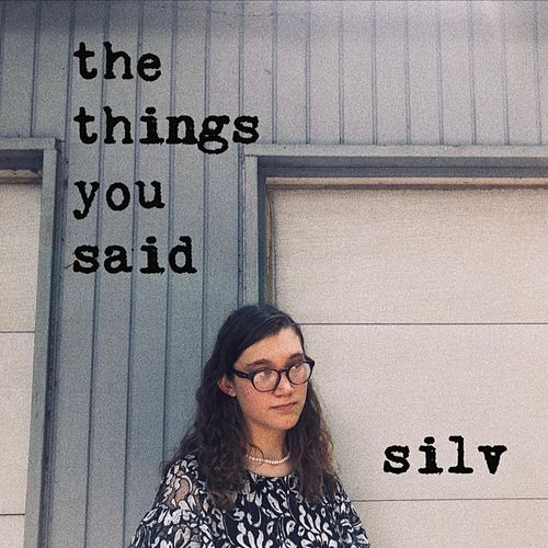 The Things You Said di Silv