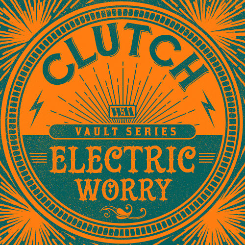 Electric Worry (Weathermaker Vault Series) de Clutch