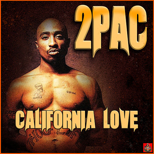 California Love von 2Pac