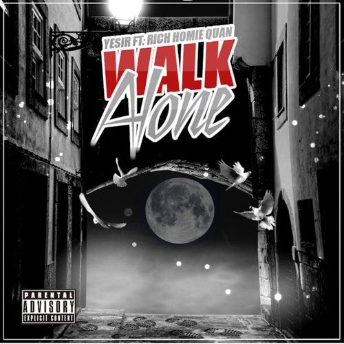 Walk Alone by Yesir