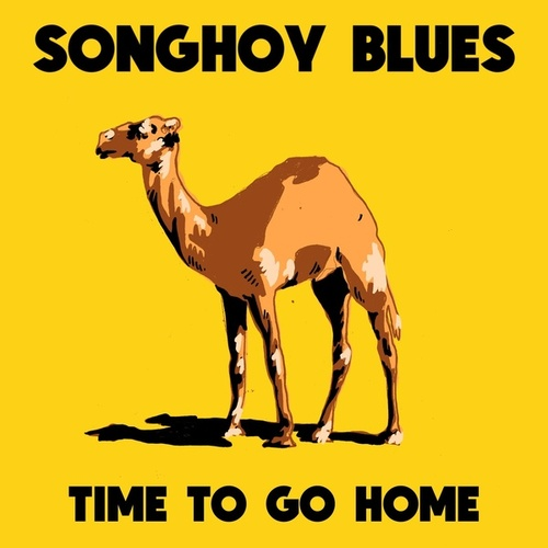 Time To Go Home di Songhoy Blues
