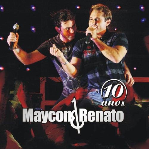 10 Anos (Ao Vivo) von Maycon & Renato
