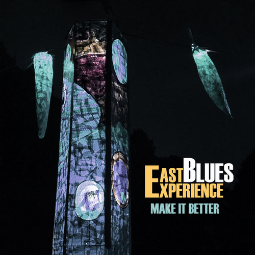 Make It Better von East Blues Experience