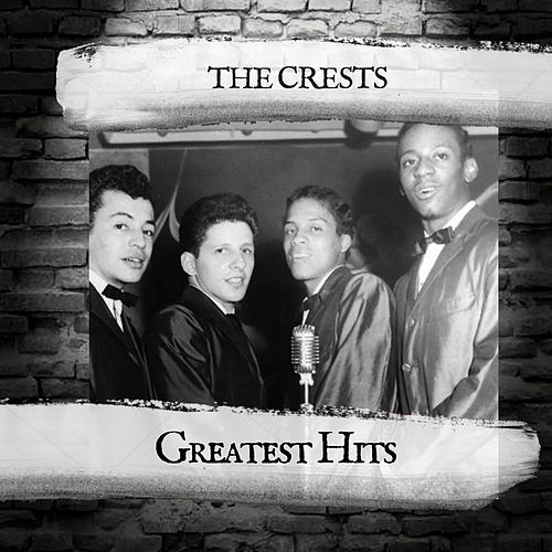 Greatest Hits van The Crests