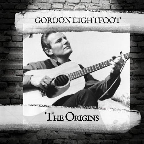 The Origins by Gordon Lightfoot