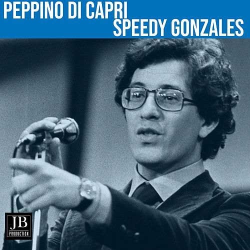 Speedy Gonzales (1962) by Peppino Di Capri