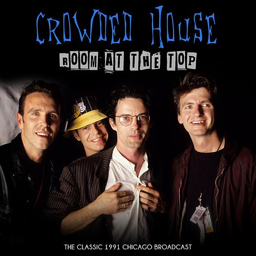 Room at the Top by Crowded House