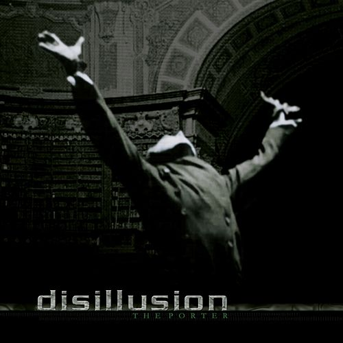The Porter by Disillusion