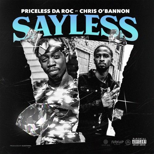 Say Less (feat. Chris O'Bannon) von Priceless Da ROC