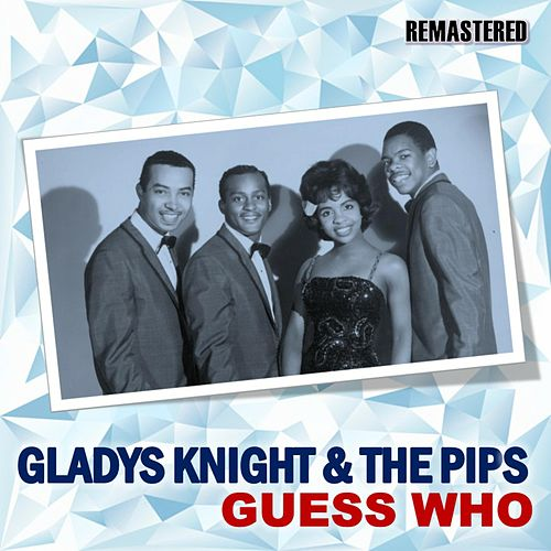 Guess Who by Gladys Knight