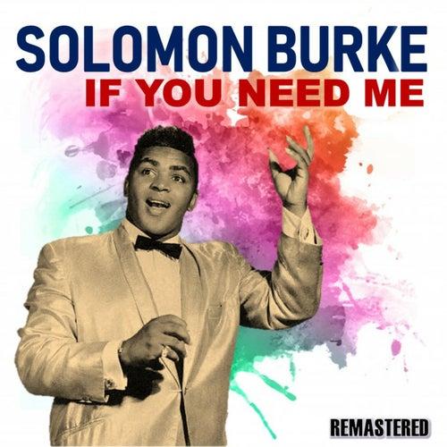 If You Need Me de Solomon Burke