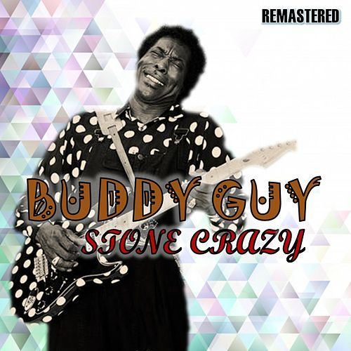 Stone Crazy de Buddy Guy