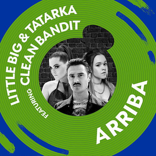 Arriba (feat. Clean Bandit) de Big Little