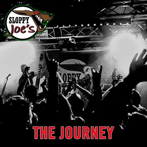 The Journey de Sloppy Joe's