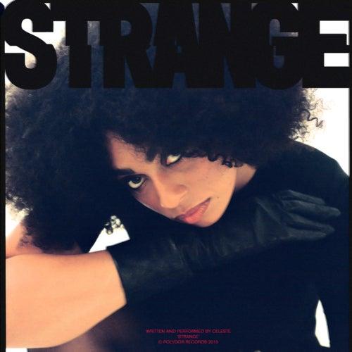 Strange (Edit) by Celeste