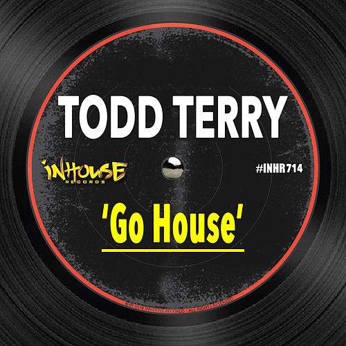 Go House by Todd Terry