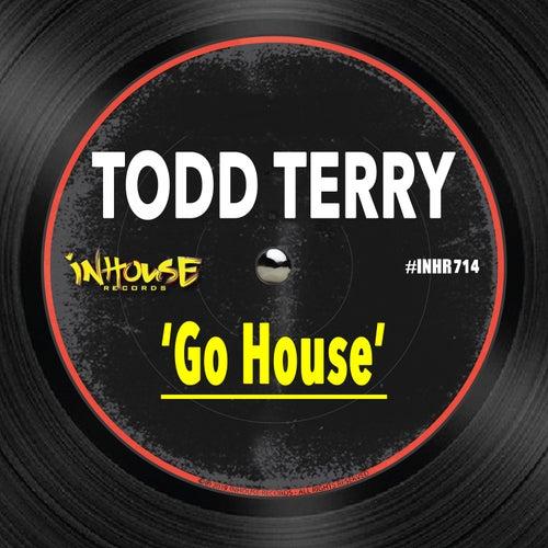 Go House von Todd Terry