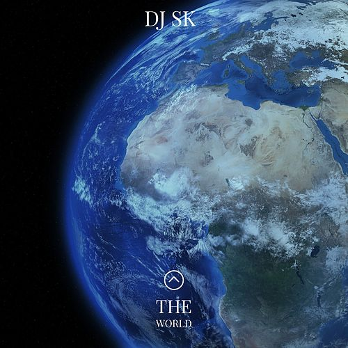 The World by DJ Sk