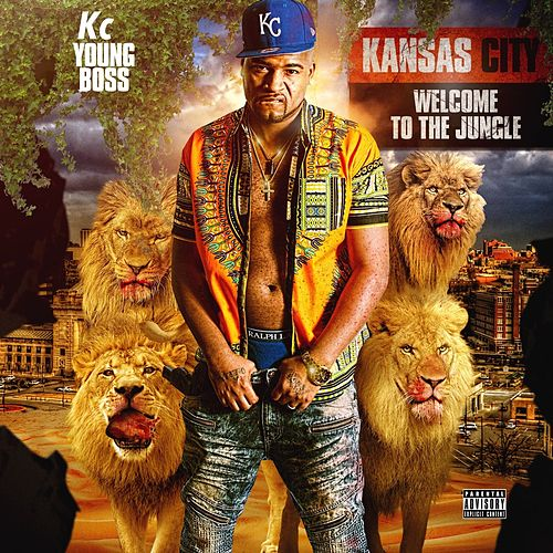 Kansas City (Remastered) by Kc Young Boss
