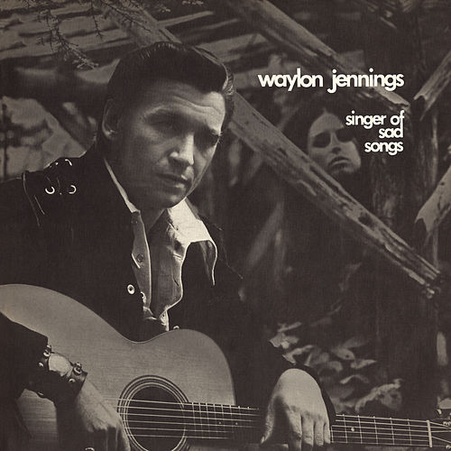 Singer Of Sad Songs de Waylon Jennings