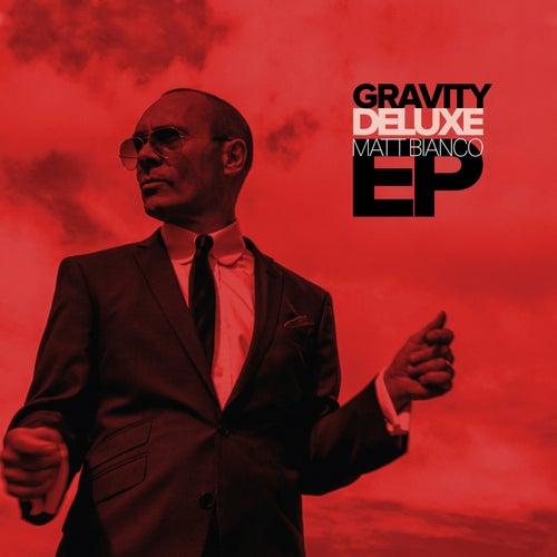 Gravity Deluxe EP de Matt Bianco