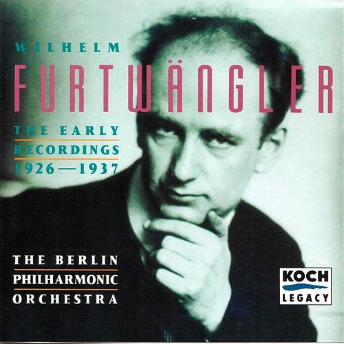 Furtwängler - The Early Recordings 1926 - 1937 von Wilhelm Furtwängler