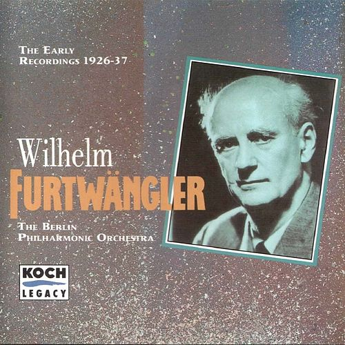 Furtwängler - The Early Recordings 1926 - 1937, Vol. 2 von Wilhelm Furtwängler
