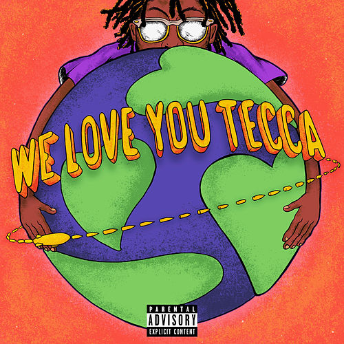 We Love You Tecca de Lil Tecca