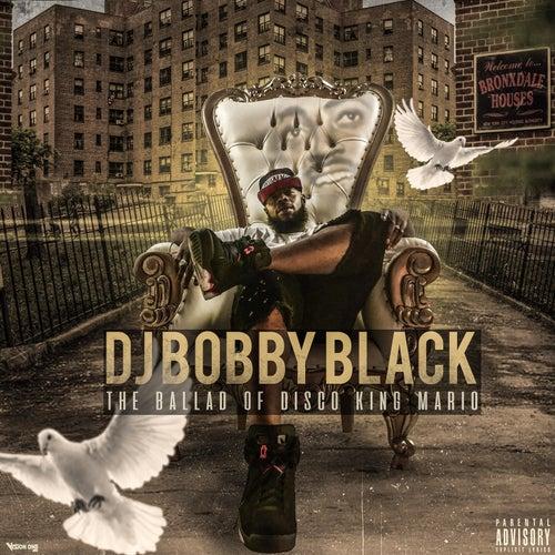 The Ballad of Disco King Mario von DJ Bobby Black