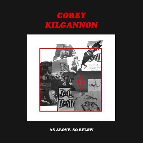 As Above, So Below de Corey Kilgannon