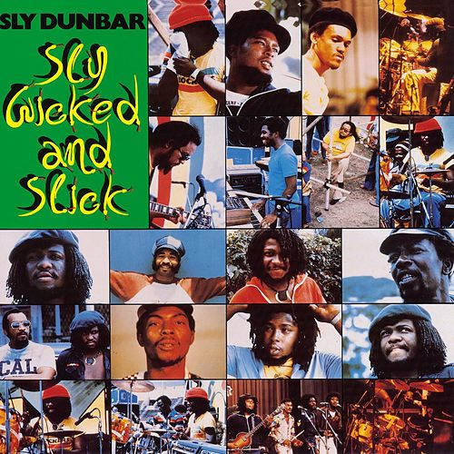 Sly, Wicked And Slick de Sly Dunbar