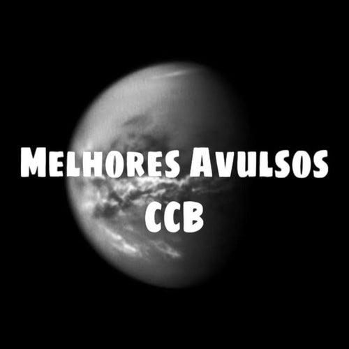 Melhores Avulsos Ccb de Avulsos CCB