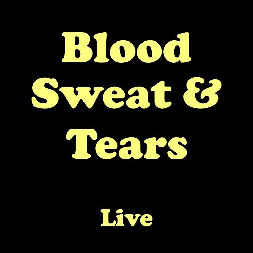 Blood, Sweat & Tears (Live) de Blood, Sweat & Tears