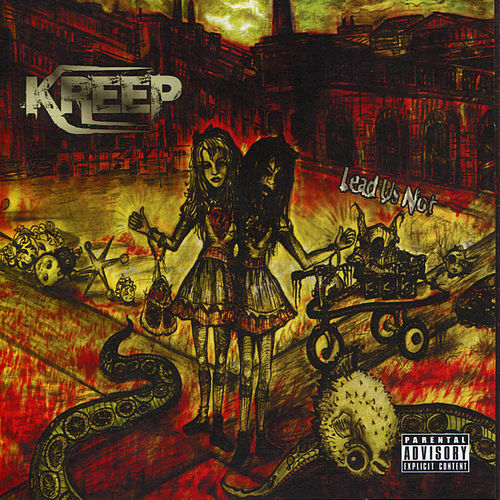 Lead Us Not by Kreep