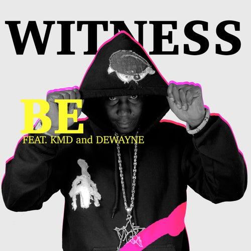 Be de Witness