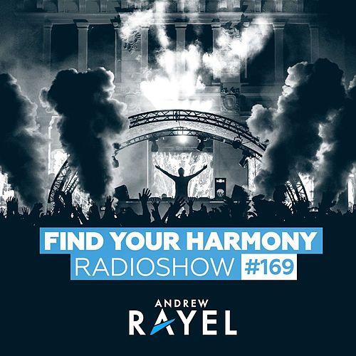 Find Your Harmony Radioshow #169 by Various Artists