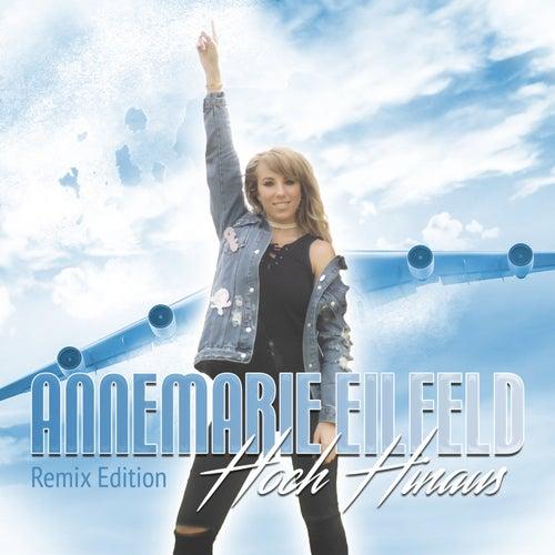 Hoch hinaus (Remix Edition) de Annemarie Eilfeld