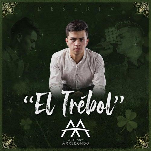 El Trébol by Anthony Arredondo