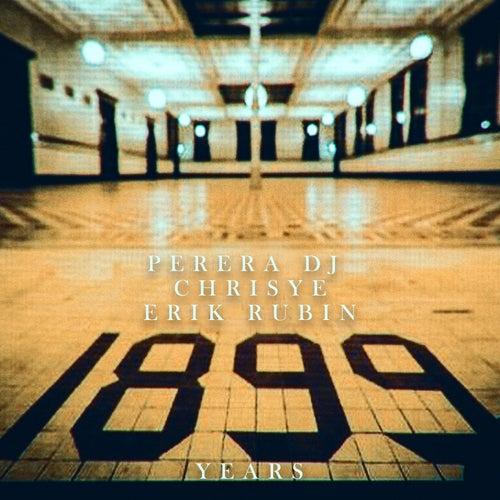 1899 Years by Perera DJ