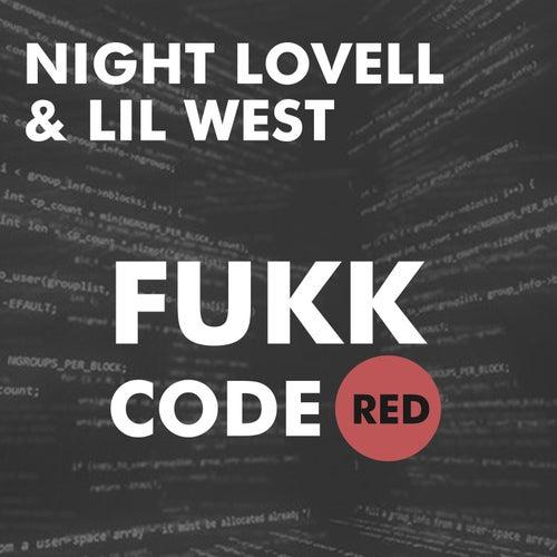 Fukk CodeRED de Night Lovell