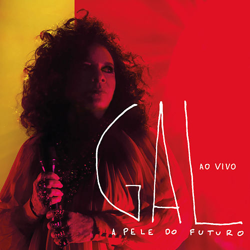 A Pele do Futuro Ao Vivo de Gal Costa