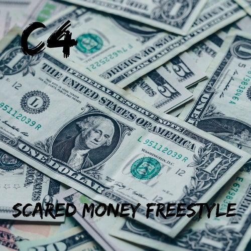 Scared Money Freestyle de C4