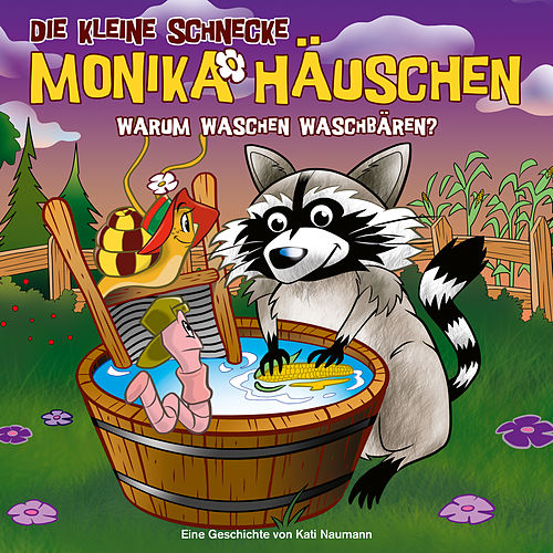 53: Warum waschen Waschbären? von Die kleine Schnecke Monika Häuschen