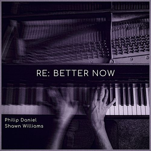 Re: Better Now by Philip Daniel