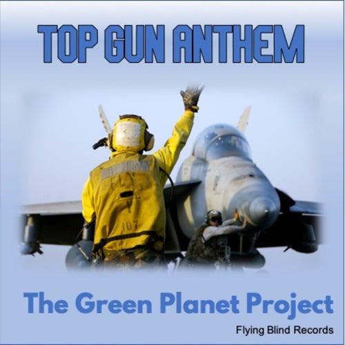 Top Gun Anthem de The Green Planet Project