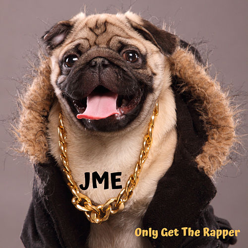 Only Get the Rapper de JME