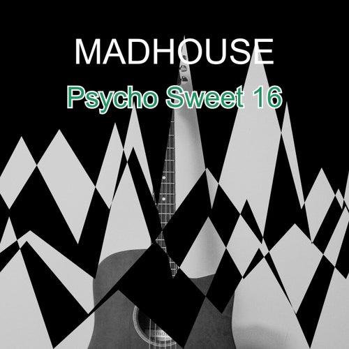 Psycho Sweet 16 de Madhouse