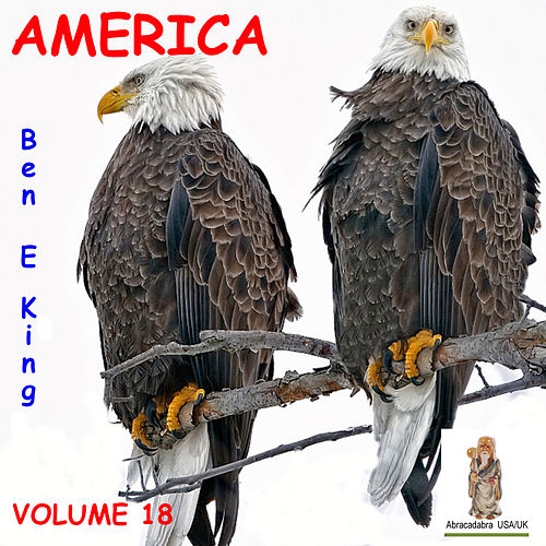 America, Volume 18 by Ben E. King