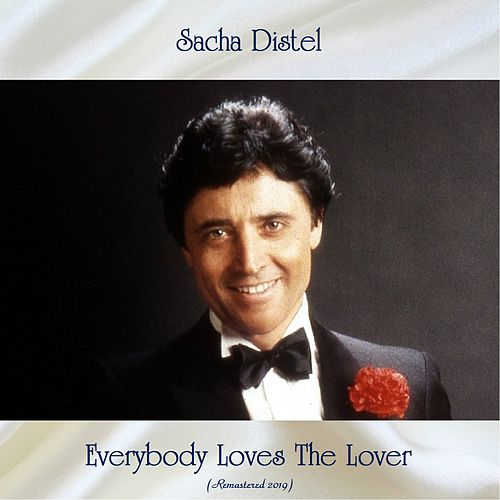 Everybody Loves The Lover (Remastered 2019) by Sacha Distel